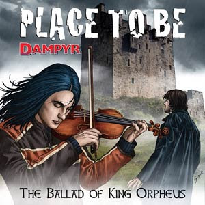 Dampyr - Place to Be - The Ballad of King Orpheus