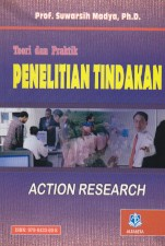 toko buku rahma: buku TEORI DAN PRAKTIK PENELITIAN TINDAKAN (Action Research), pengarang suwarsih madya, penerbit alfabeta
