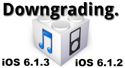 Downgrade Latest iOS 6.1.3 to Old iOS 6.1.2 Firmwares