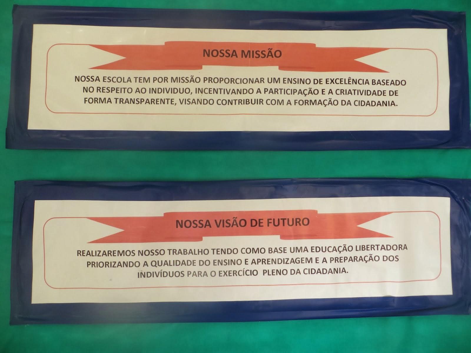 MISSÃO E VISÃO DA UNIDADE KENNEDY