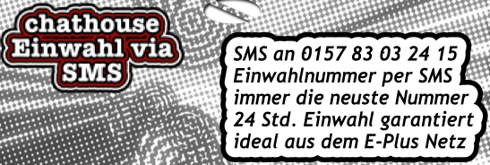 chathouse Einwahlnummer per SMS