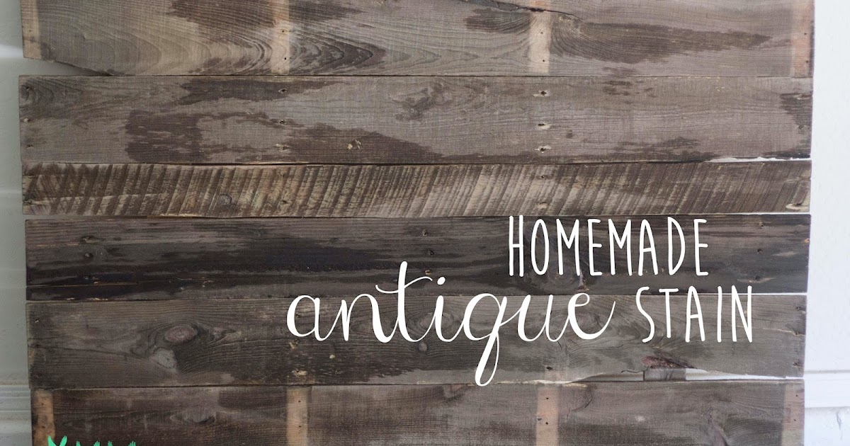 Homemade Antique Stain