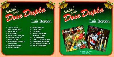 Luis Bordon Natal Em Dose Dupla CD 2014