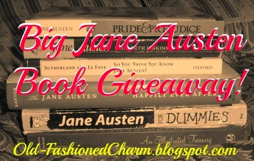 http://old-fashionedcharm.blogspot.com/2014/07/big-jane-austen-book-giveaway.html