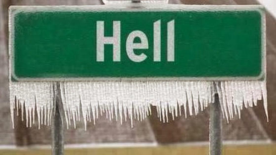 hell has frozen over