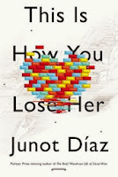 Cover of This is How You Lose Her by Junot Díaz