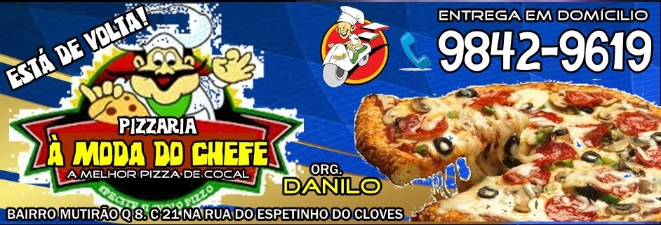 PIZZARIA A MODA DO CHEFE