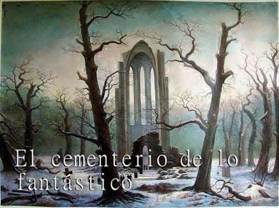 El Cementerio de lo Fantástico