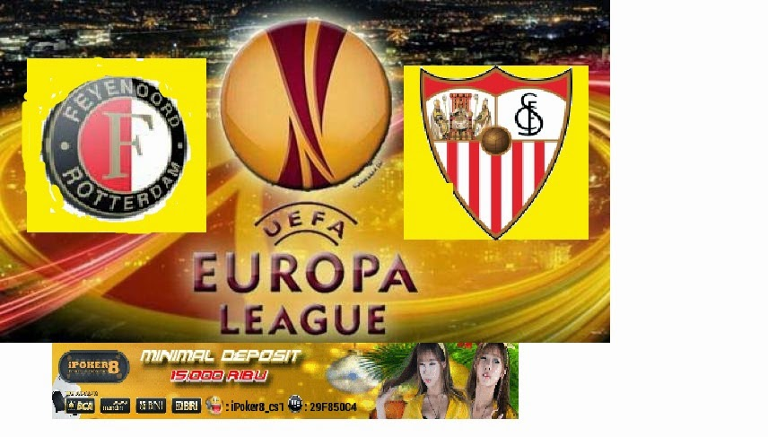 Poker Indonesia : Prediksi Skor Feyenoord vs Sevilla 28 November 2014