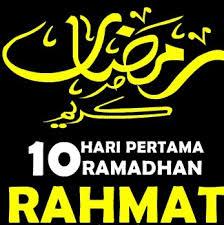 10 Hari Pertama Ramadhan Telah Meninggalkan Kita