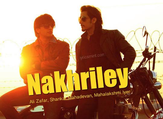 Nakhriley - Kill Dil - Ali Zafar, Ranveer Singh