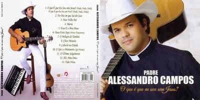 Padre Alessandro Campos O Que Eu Sou Sem Jesus