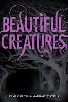 Cover of Beautiful Creatures by Kami Garcia and Margaret Stohl