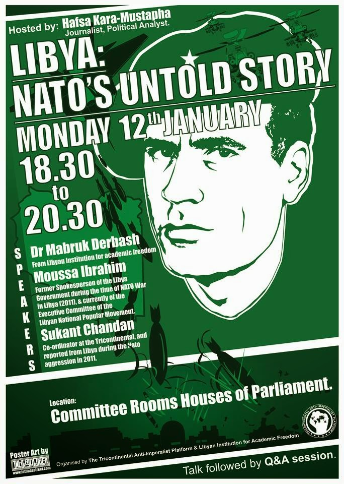 public event: LIBYA: NATO's UNTOLD STORY - 630pm Mon12th Jan 2015, committee rooms, parliament, Ldn