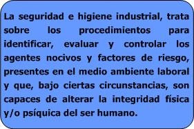 funcion higiene industrial: