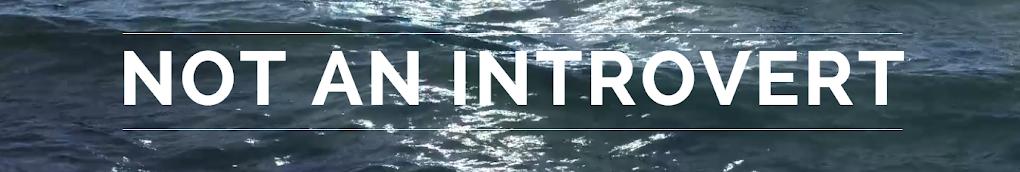 not an introvert