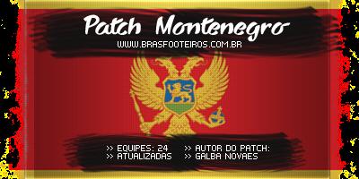 Baixar Patch Montenegro – Brasfoot 2014