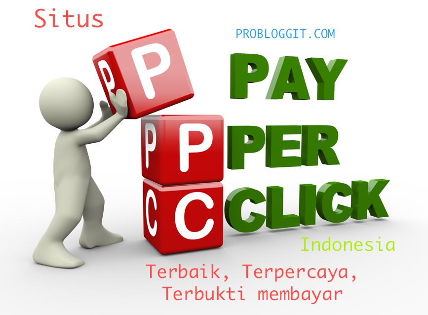 Situs PPC Indonesia Terbaik, Terpercaya Dan Terbukti Membayar