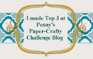 Top 3 at the Penny's Papers-Crafty Challenge