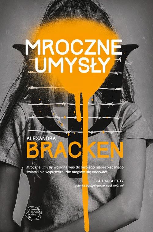 Mroczne Umysły ( Alexandra Bracken)- recenzja
