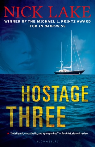Hostage Three by Nick Lake gets 2.5 stars.  This Young Adult (YA/Teen) book about Somali Pirates has some fun and interesting parts, but seems very unrealistic at times.  Teens will like the story I think, and it would still make a decent purchase for a library.  Alohamora Open a Book http://www.alohamoraopenabook.blogspot.com/