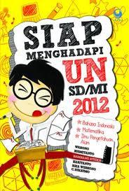 Prediksi UASBN SD 2012 lengkap dan Kunci Jawabannya