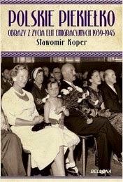 http://lubimyczytac.pl/ksiazka/139020/polskie-piekielko-obrazy-z-zycia-elit-emigracyjnych-1939-1945
