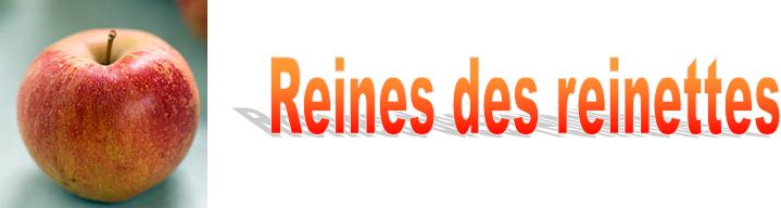 REINES DES REINETTES