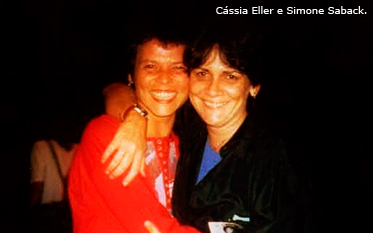 Cássia Eller e a amiga Simone Saback (Foto: Divulgação)