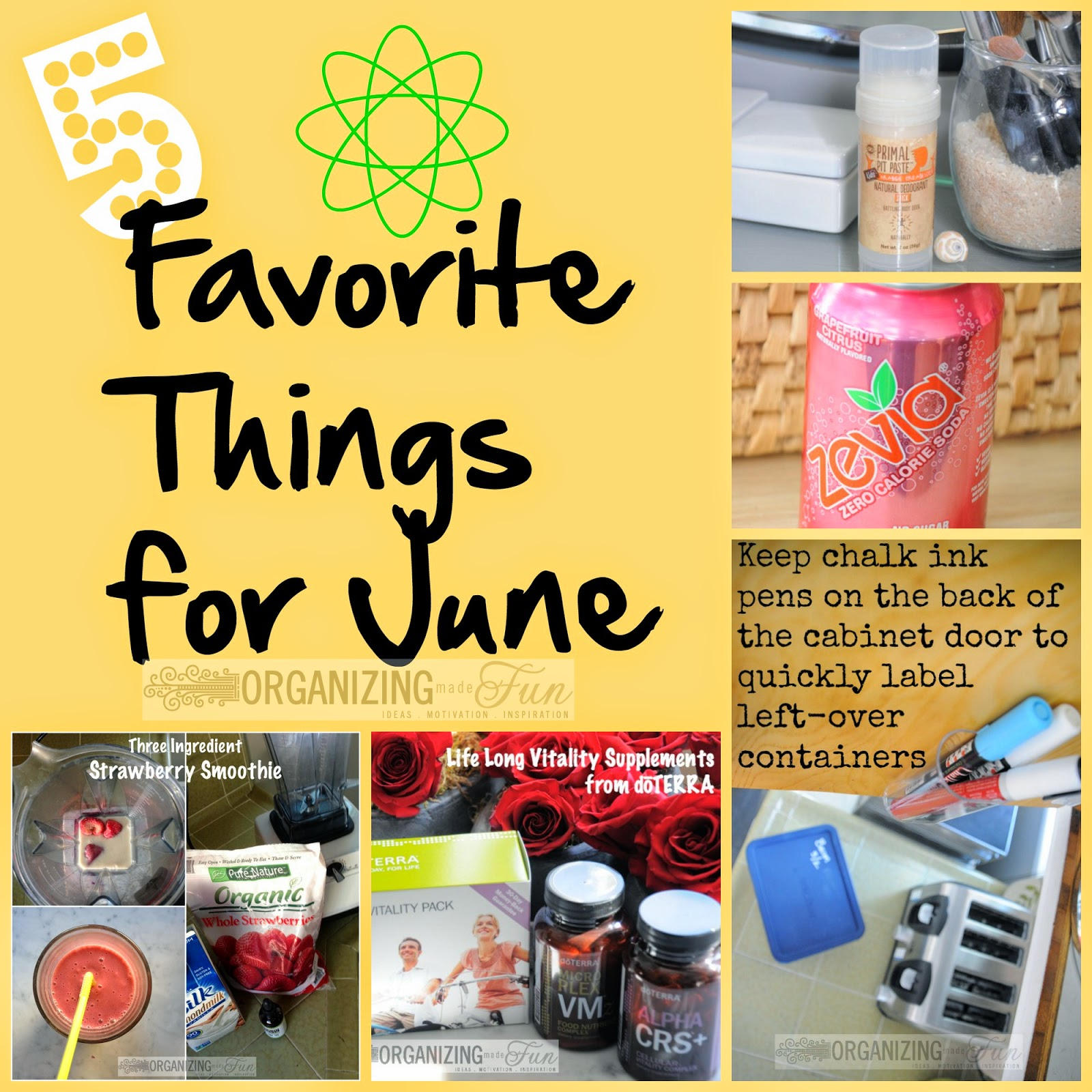 5 Favorite Things for June :: OrganizingMadeFun.com