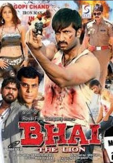 Bhai the lion starring Gopichand Anushka Shetty and Jagapati Babu