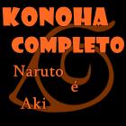 Konoha Completo - Naruto é Aki