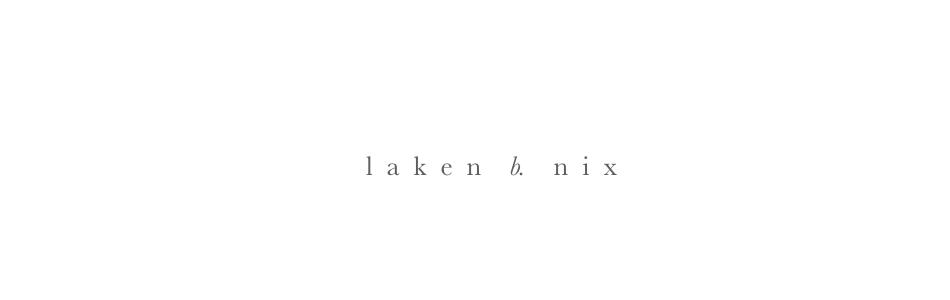 laken b nix