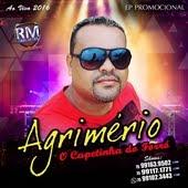 AGRIMÉRIO 'O Capetinha Do Forró' 2016 - CD O RETORNO