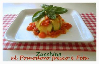 http://pane-e-marmellata.blogspot.it/2013/09/zucchine-al-pomodoro-fresco-e-feta.html