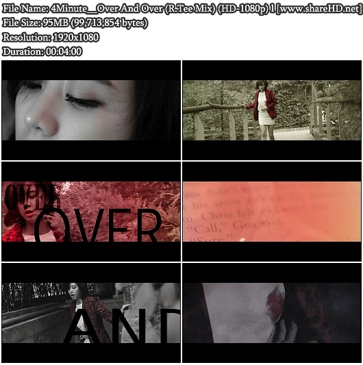 Download MV 4Minute - Over And Over (R.Tee Mix) (Full HD 1080p)