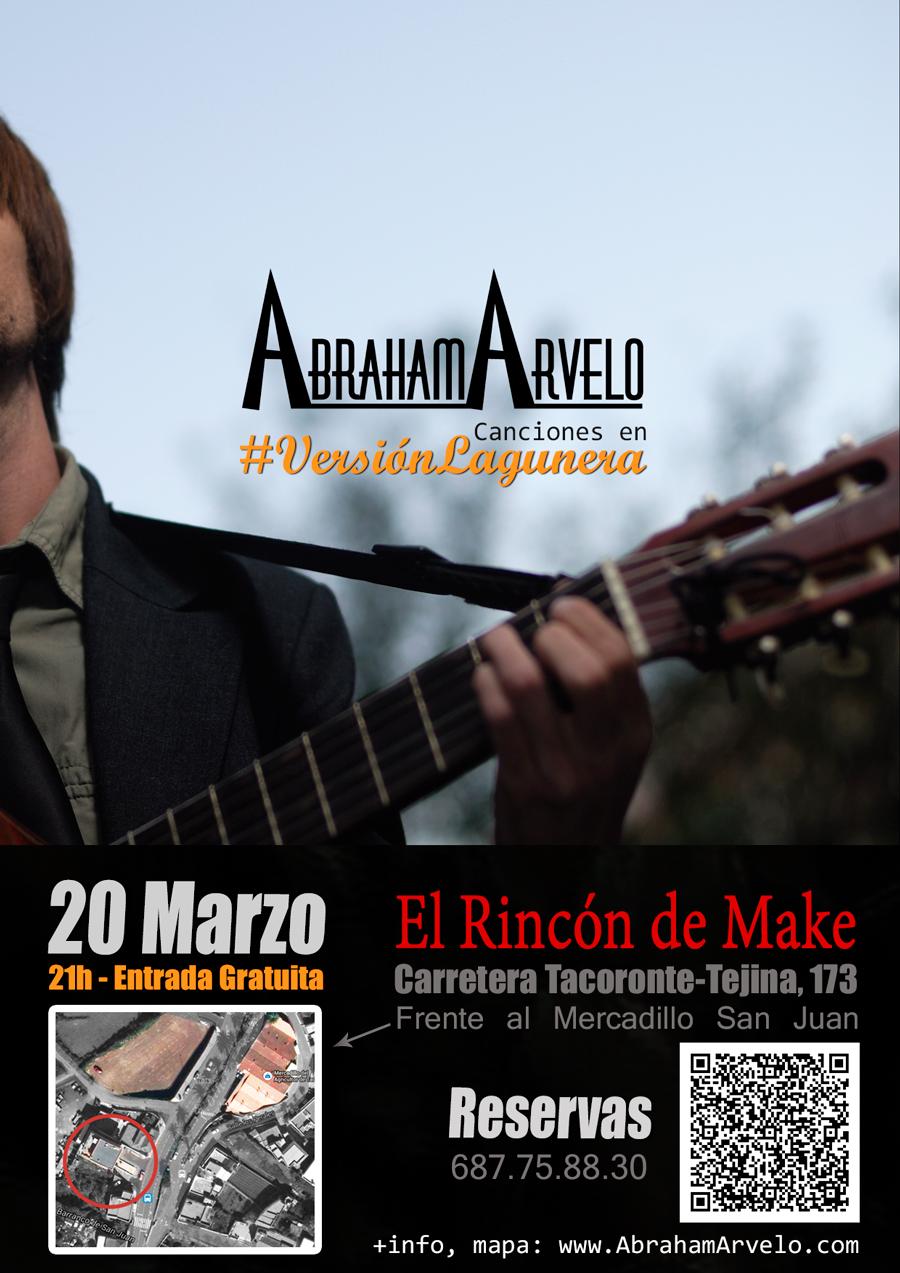 Abraham Arvelo, #VersiónLagunera - Tenerife. 20/03/2015 en El Rincón de Make (mapa y reservas)