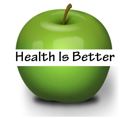Health Is Better