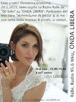 "Radio Guest: 20.1.2013, LISA LIBELLE Gast bei Radio RaBe 95.6 MHz, ""ONDA LIBERA"", DJ-Salvi"
