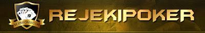 RejekiPoker.com Situs Agen Poker Domino Dan Capsa Susun Online Terpercaya Indonesia