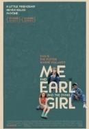 Tôi Và Earl Và Cô Bạn Hấp Hối - Me And Earl And The Dying Girl