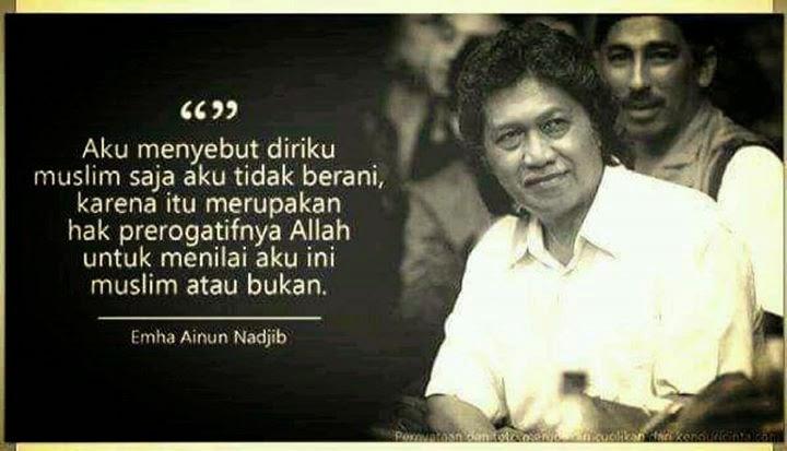 BELAJAR MENJADI MANUSIA Oleh Cak Nun (Emha Ainun Najib)