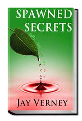 Spawned Secrets - My new novel