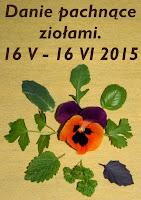 http://weekendywdomuiogrodzie.blogspot.com/2015/05/zaproszenie-do-akcji-danie-pachnace.html