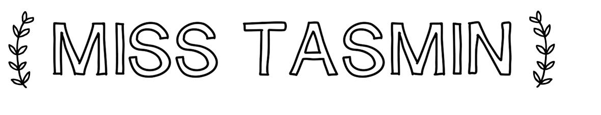 Miss Tasmin