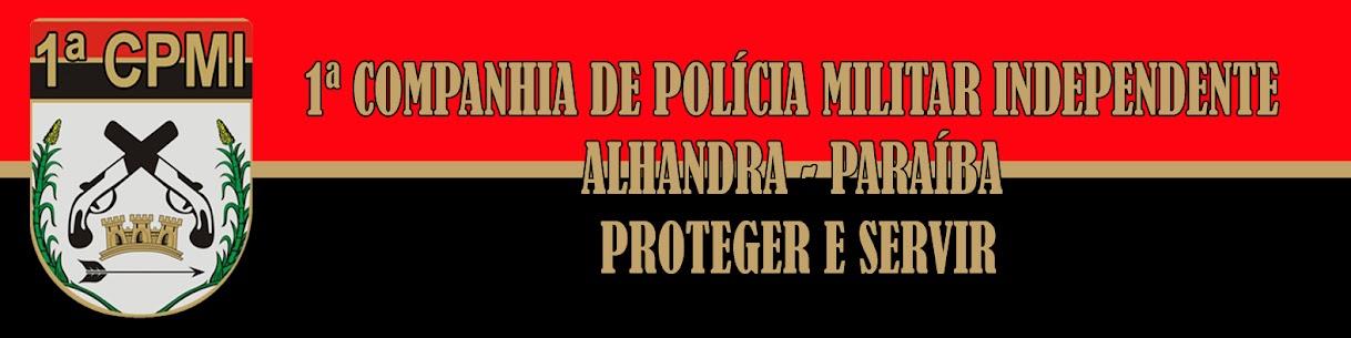 1ª COMPANHIA DE POLÍCIA MILITAR INDEPENDENTE - ALHANDRA - PARAÍBA