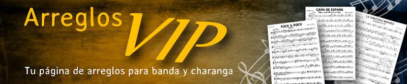 Arreglos VIP