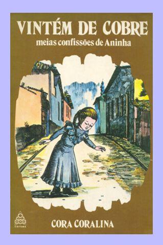 Casa de Cora Coralina: Livros (Capas) de Cora!