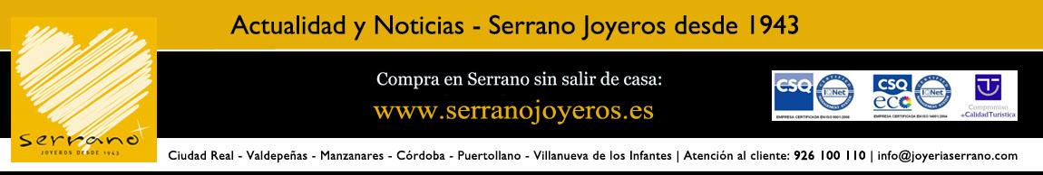 Blog Serrano Joyeros desde 1943