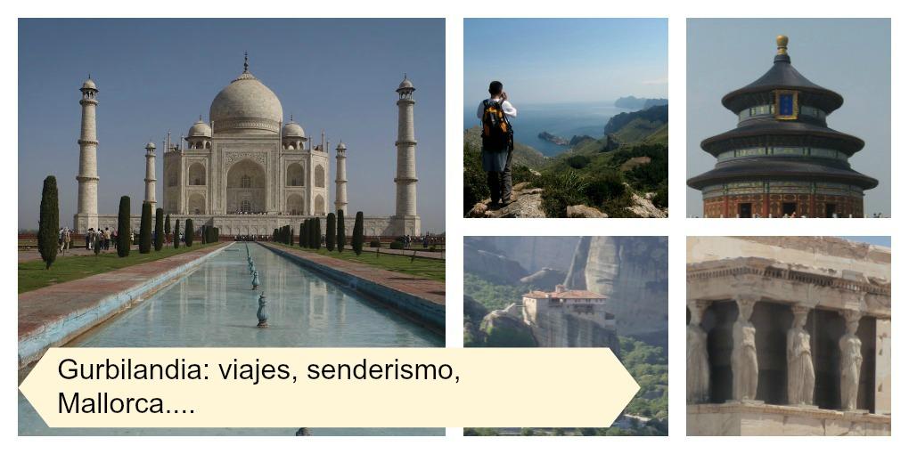 Gurbilandia: Senderismo en Mallorca y otras muchas cosas interesantes, como  ¡nuestros viajes !